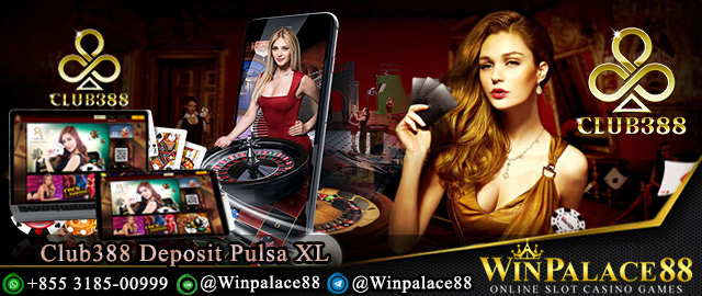 Club388 Deposit Pulsa XL