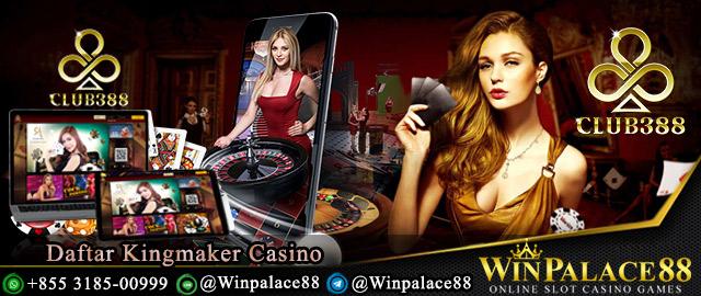 Daftar Kingmaker Casino