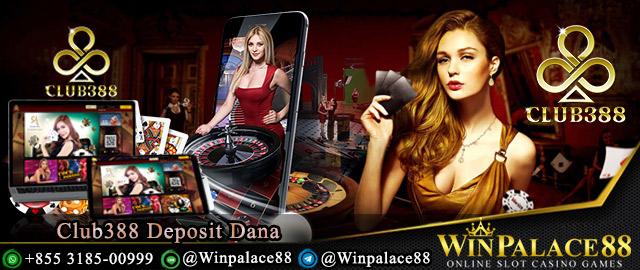 Club388 Deposit Dana